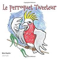 Le Perroquet Tweeteur (Tweeting Galah)
