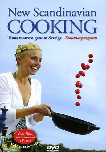 New Scandinavian Cooking (Sommar) with Tina Nordstrom