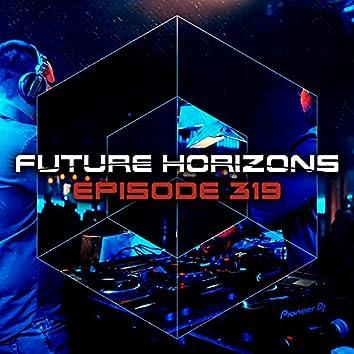 Future Horizons 319