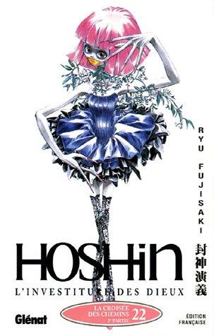 Hôshin - L'Investiture des dieux - Tome 22: La croisée des chemins 2e partie
