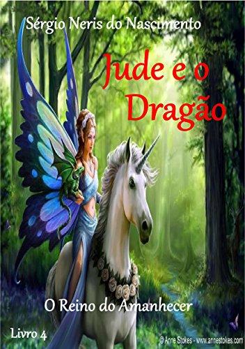 Jude e o Dragão - Livro 4: o segredo das Fadas (Portuguese Edition)