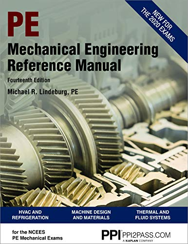 Compare Textbook Prices for PPI Mechanical Engineering Reference Manual,  – Comprehensive Reference Manual for the NCEES PE Exam Fourteenth Edition ISBN 9781591266631 by Lindeburg PE, Michael R.