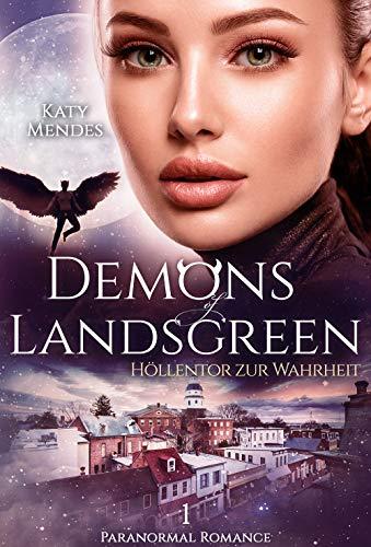 Höllentor zur Wahrheit (Demons of Landsgreen 1) (German Edition)