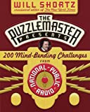 The Puzzlemaster Presents: 200 Mind-Bending Challenges (Other)