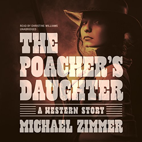 The Poacher's Daughter audiobook cover art