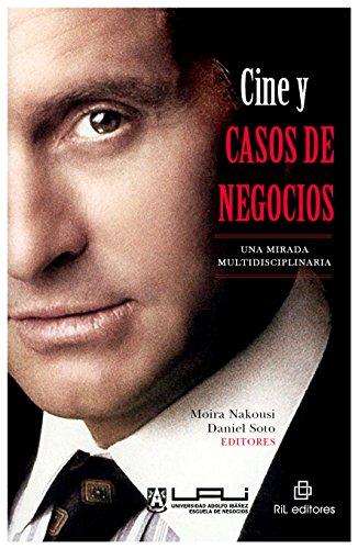 Cine y casos de negocios: una mirada multidisciplinaria