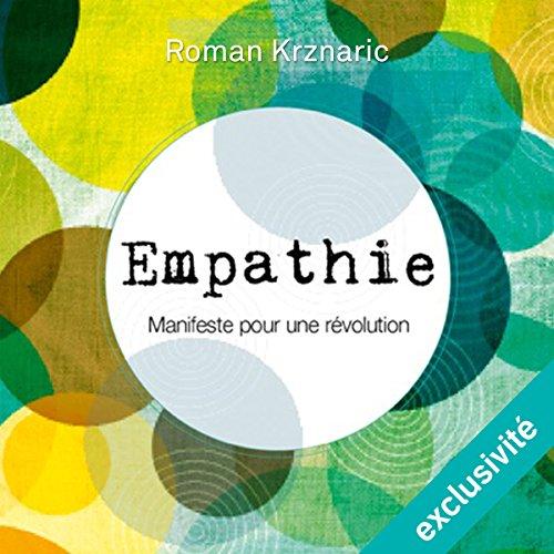 Empathie : Manifeste pour une révolution audiobook cover art