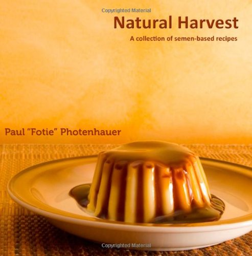 Natural Harvest: A Collection of