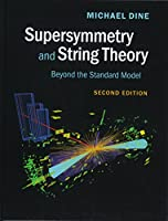 Supersymmetry and String Theory: Beyond the Standard Model