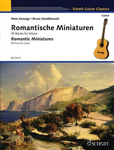 Romantische Miniaturen: 45 Stücke für Gitarre. Gitarre. (Schott Guitar Classics)