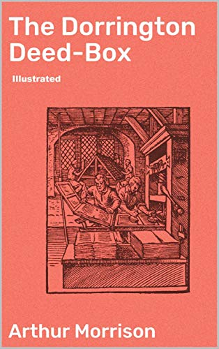 The Dorrington Deed-Box illustrated (English Edition)