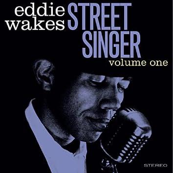 Street Singer Volume One