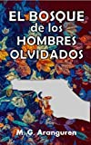 El bosque de los hombres olvidados: Novela negra. Novela policíaca. Acción. Intriga. Novela psicológica.