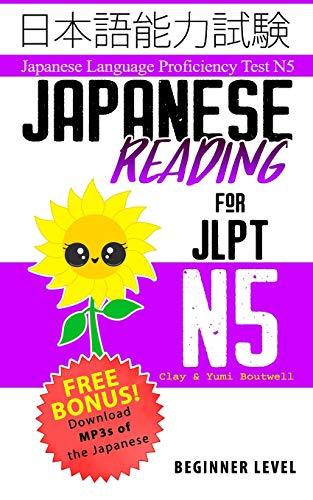 Japanese Reading for JLPT N5: Master the Japanese Language Proficiency Test N5
