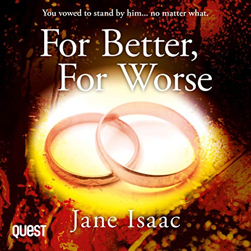 For Better for Worse: Domestic Noir Meets Police Procedural in This Gripping Page-Turner (DC Beth Chamberlain, Book 2)