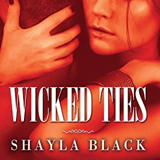 Wicked Ties     Wicked Lovers Series, Book 1              By:                                                                                                                                 Shayla Black                               Narrated by:                                                                                                                                 Lexi Maynard                      Length: 13 hrs and 59 mins     1,701 ratings     Overall 4.1