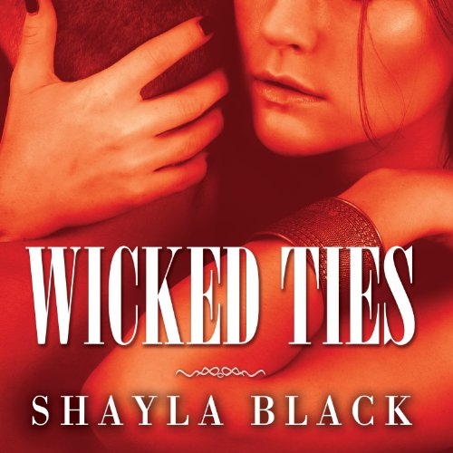 Wicked Ties audiobook cover art