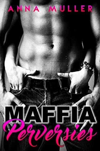 Maffia & Perversies (Dutch Edition)