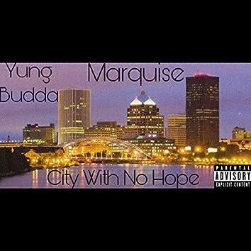 City With No Hope (feat. Yung Budda)