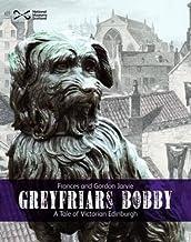 Greyfriars Bobby: A Tale of Victorian Edinburgh
