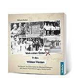 Vom roten Osten in den wilden Westen: Seid bereit: Die Geschichte des Woroschilowlagers, des ältesten Pionierferienlagers Deutschlands