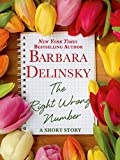 book cover art for The Right Wrong Number by Barbara Delinsky