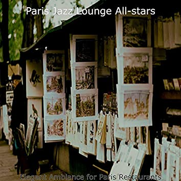 Elegant Ambiance for Paris Restaurants