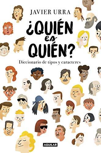 ¿Quién es quién?: Diccionario de tipos y caracteres