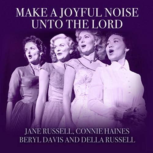 ジェーン・ラッセル, Connie Haines, Beryl Davis & Della Russell