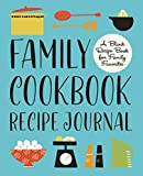 Best Blank Recipe Books - Family Cookbook Recipe Journal: A Blank Recipe Book Review