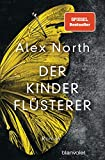 Alex North: Der Kinderflüsterer