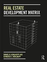Real Estate Development Matrix