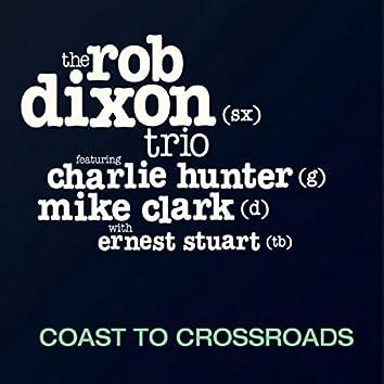 Coast to Crossroads (feat. Charlie Hunter, Mike Clark & Ernest Stuart)