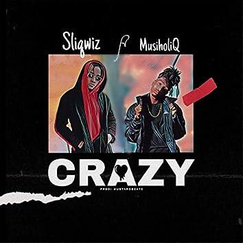 Crazy (feat. MusiholiQ)