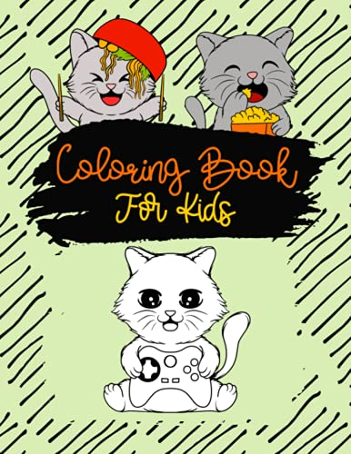 Kitten Coloring Books For Kids Ages 4-8/ Cute Kitten Coloring Books: Cat Coloring Books For Kids/Coloring Books For Kids