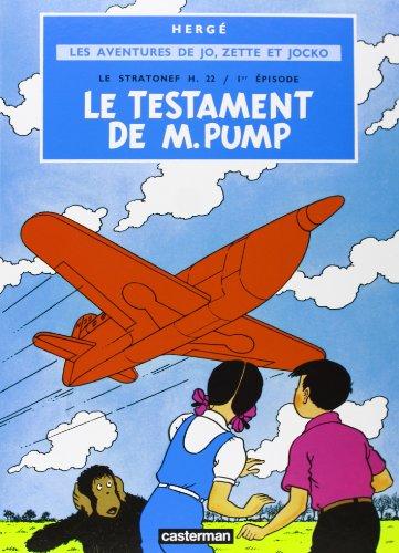 Jo Zette et Jocko, tome 1 : Le Testament de Monsieur Pump