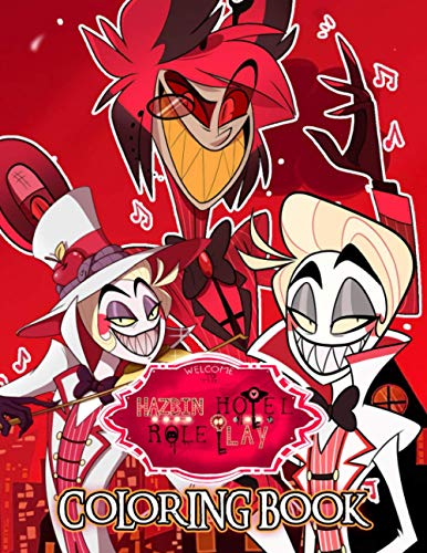 Hazbin Hotel Coloring Book: An Amazing Coloring Book With A...