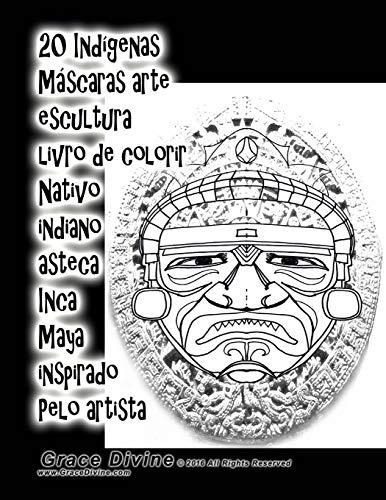 20 Indígenas Máscaras arte escultura livro de colorir
