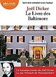 Le Livre des Baltimore - Livre audio 2 CD MP3 - Suivi d'un entretien avec l'auteur