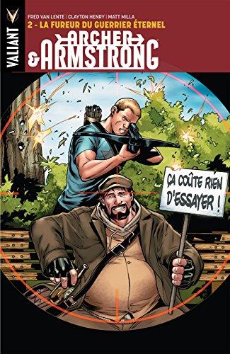 Archer & Armstrong Vol. 2: La Fureur du Guerrier Eternel