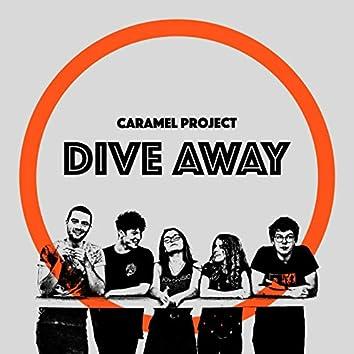 Dive Away