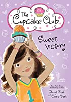 Sweet Victory 1492620823 Book Cover