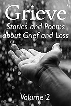 Grieve Volume 2 by [Hunter Writers Centre]