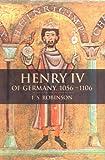 Henry IV of Germany 1056-1106