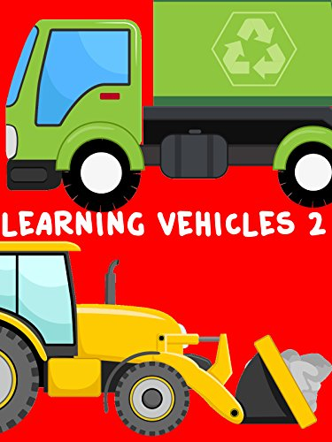 Learning Vehicles for Children 2 - Learn Trucks, Cars, Fire Engines, Police Car, Cement Mixer Truck, Bulldozer, Vehicels and more [OV]