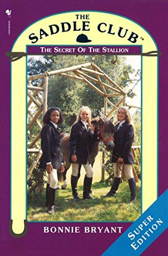 Saddle Club Super: The Secret Of The Stallion (The Saddle Club Book 2) (English Edition)
