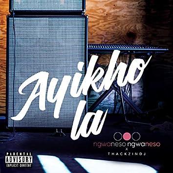 Ayikho La