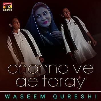 Channa Ve Ae Taray - Single
