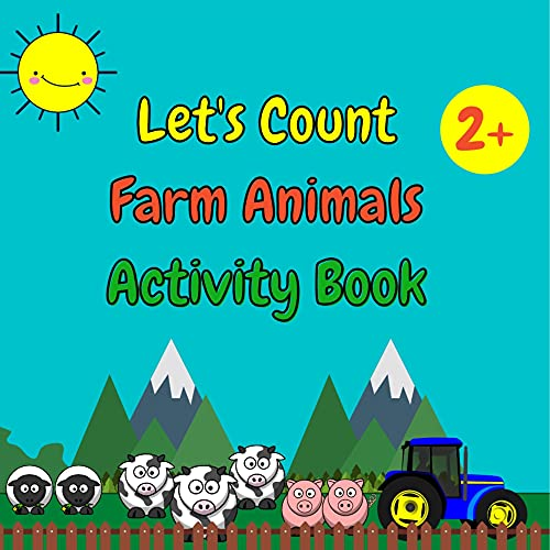 Let's Count Farm Animals: Learning Numbers 1-10 With Farm Animals (English Edition)