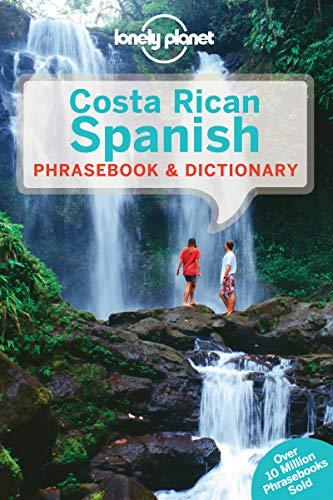 Lonely Planet Costa Rican Spanish Phrasebook & Dictionary (Phrasebooks)